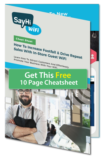 Use Your WiFi To Increase Footfall & Drive Repeat Sales